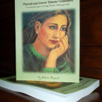 Thyroid and Graves' Disease Unmasked Book